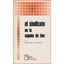 El sindicato en la España de hoy