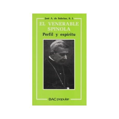 El venerable Spínola. Perfil y espíritu