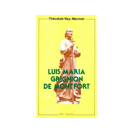 Luis María Grignion de Montfort (1673-1716)