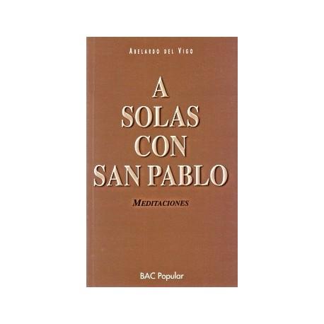 A solas con San Pablo. Meditaciones