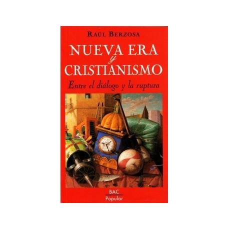 Nueva era y cristianismo. Entre el diálogo y la ruptura