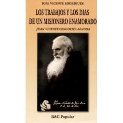Los trabajos y los días de un misionero enamorado. Juan Vicente Cengotita Bengoa (1862-1943)