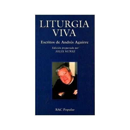 Liturgia viva. Escritos de Andrés Aguirre