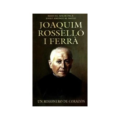 Joaquim Rosselló i Ferrà. Un misionero de corazón