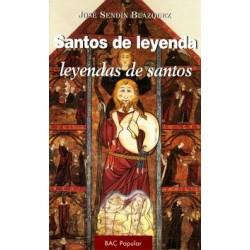 Santos de leyenda, leyendas de santos