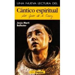 """Una nueva lectura del """"Cántico espiritual"""" de San Juan de la Cruz"""