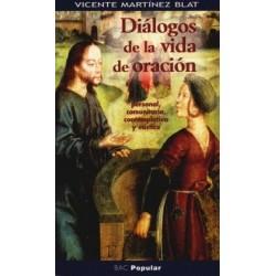 Diálogos de la vida de oración. Personal, comunitaria, contemplativa y mística