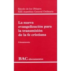 La nueva evangelización para la transmisión de la fe cristiana. XIII Asamblea General Ordinaria. Lineamenta
