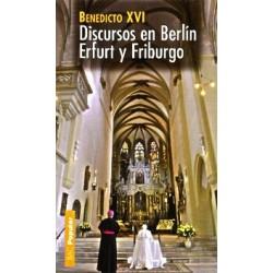 Discursos en Berlín, Erfurt y Friburgo