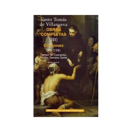 Obras completas de Santo Tomás de Villanueva. III: Conciones 99-159. Tiempo de Cuaresma, Pasión y Semana Santa