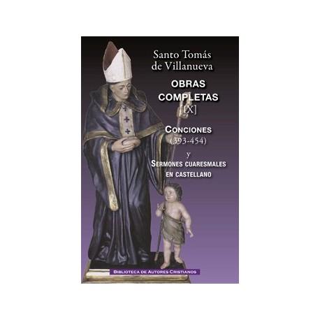 Obras completas de Santo Tomás de Villanueva. IX: Conciones 393-454 y Sermones cuaresmales en castellano
