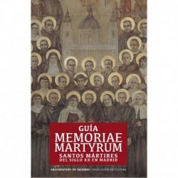 Guía memoriae martyrum. Santos mártires del siglo XX en Madrid