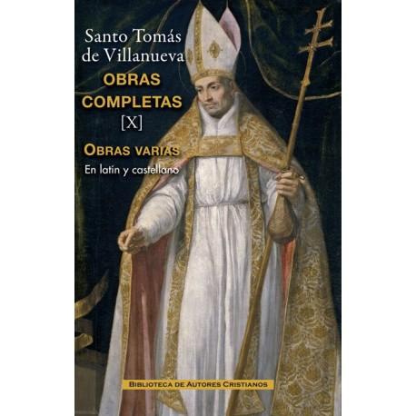 Obras completas de Santo Tomás de Villanueva. X: Tratados y otros escritos