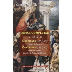 Obras completas de Santo Tomás de Villanueva. VIII (2-3): Conciones 326-352. Fiestas de Santos. Todos los Santos.