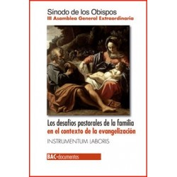 Los desafíos pastorales de la familia en el contexto de la evangelización. III Asamblea General Extraordinaria.