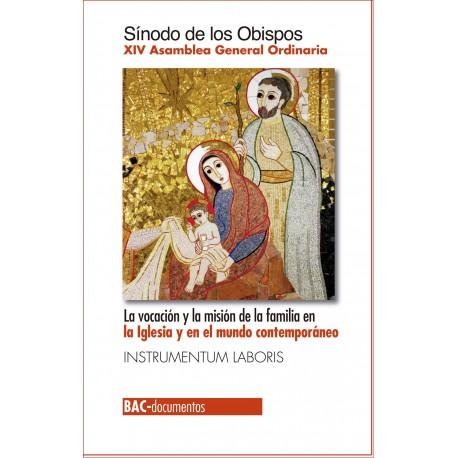 La vocación y la misión de la familia en la Iglesia y en el mundo contemporáneo. XIV Asamblea Gral. Ordinaria.