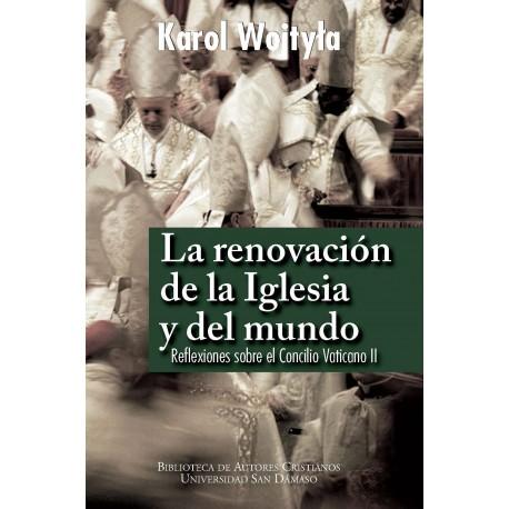 La renovación de la Iglesia y del mundo. Reflexiones sobre el Concilio Vaticano II