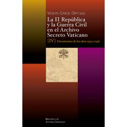 La II República y la Guerra Civil en el Archivo Secreto Vaticano, IV: Documentos de los años 1935 y 1936