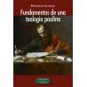 Fundamentos de una teología paulina