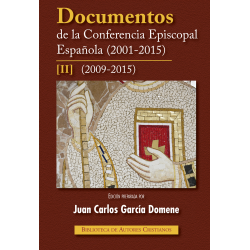 Documentos de la Conferencia Episcopal Española (2001-2005). II: 2009-2015