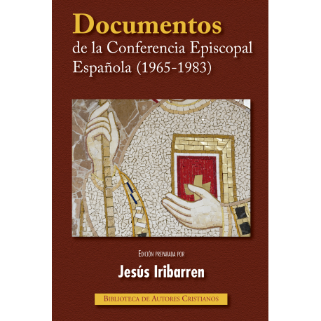 Documentos de la Conferencia Episcopal Española (1965-1983)