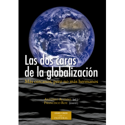 Las dos caras de la globalización: más cercanos, pero no más hermanos