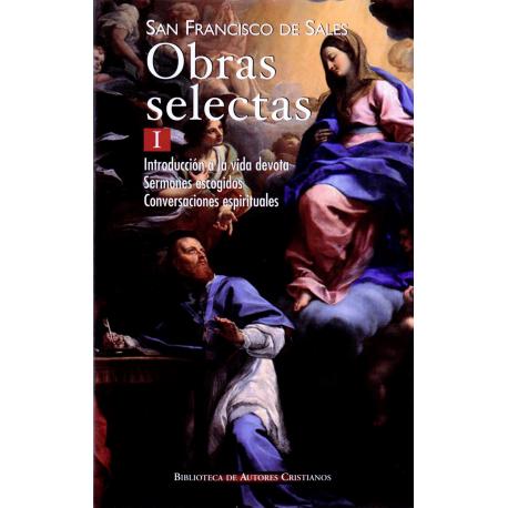 Obras selectas de San Francisco de Sales. I