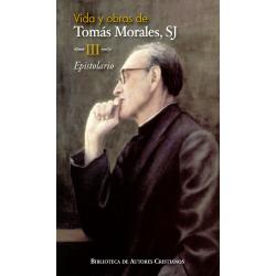 Vida y obras de Tomás Morales, SJ. III: Epistolario: la conformación con el Buen Pastor