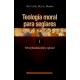 Teología moral para seglares. I: Moral fundamental y especial