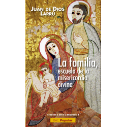 La familia, escuela de la misericordia divina
