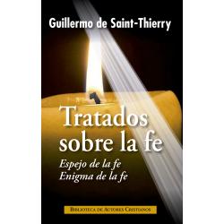"""Tratados sobre la fe: """"Espejo de la fe"""", """"Enigma de la fe"""""""