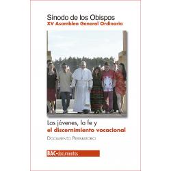 Los jóvenes, la fe y el discernimiento vocacional. XV Asamblea General Ordinaria. Documento preparatorio