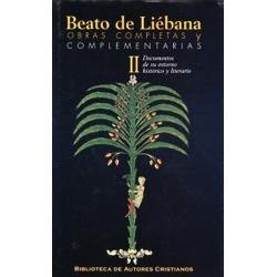 Obras completas y complementarias de Beato de Liébana. II: Documentos de su entorno histórico y literario
