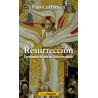 Resurrección. Experiencia de vida en Cristo resucitado