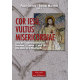Cor Iesu, Vultus misericordiae. Actas del Congreso Internacional
