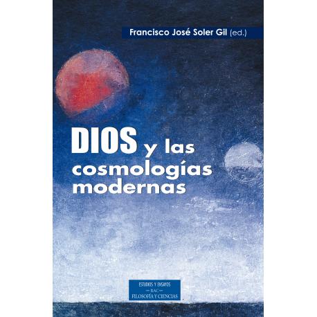 Dios y las cosmologías modernas