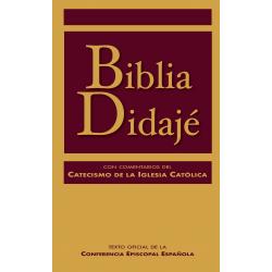 Biblia Didajé. Con comentarios del Catecismo de la Iglesia católica