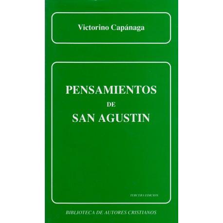 Pensamientos de San Agustín. El hombre, Dios y el Dios-hombre