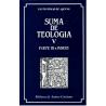 Suma de teología. V: Parte III e índices