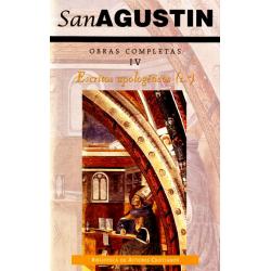 Obras completas de San Agustín. IV: Escritos apologéticos (1.º)