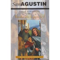 Obras completas de San Agustín. IX: Escritos antipelagianos (2.º): Tratados sobre la gracia, 2