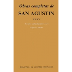 Obras completas de San Agustín. XXXV: Escritos antipelagianos (3.º)