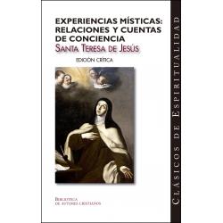 Experiencias místicas. Relaciones y Cuentas de conciencia