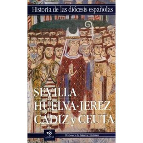 Iglesias de Sevilla, Huelva, Jerez, Cádiz y Ceuta