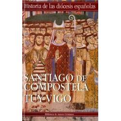 Iglesias de Santiago de Compostela y Tuy-Vigo
