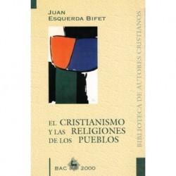 El cristianismo y las religiones de los pueblos. Jesucristo luz de las naciones