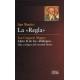"""La """"Regla"""" - Libro II de los """"Diálogos"""""""