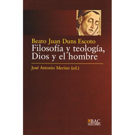 Filosofía y teología. Dios y el hombre