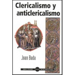 Clericalismo y anticlericalismo