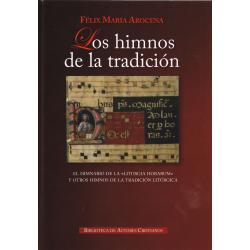 """Los himnos de la tradición. El himnario de la """"Liturgia horarum"""" y otros himnos de la tradición litúrgica"""